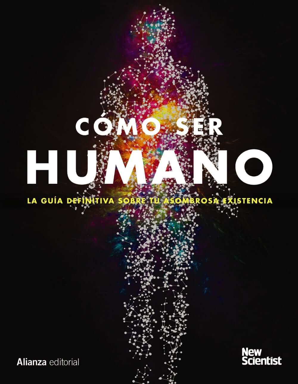 Cómo ser humano -   New Scientist